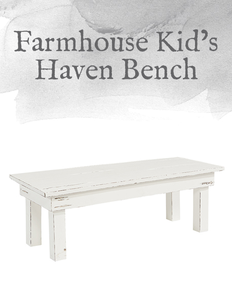 Farmhouse Kid's Haven Bench
