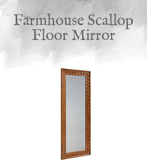 Farmhouse Scallop Floor Mirror