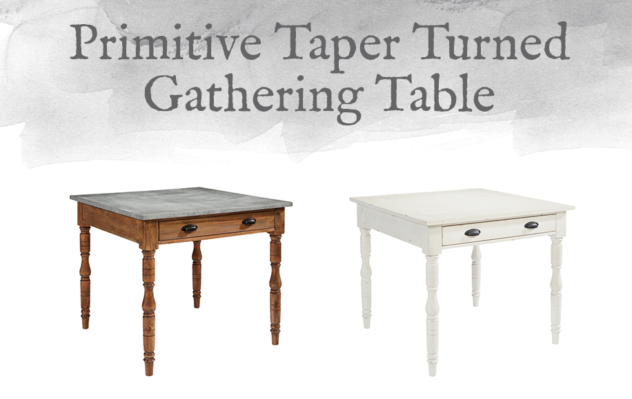 Primitive Taper Turned Gathering Table