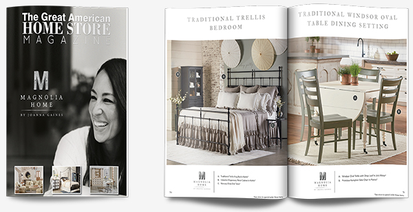 click below to get a free copy of our exclusive magnolia home e catalog it features 101 pages of gorgeous room shots and each item is clickable for - Home Furniture Magazine