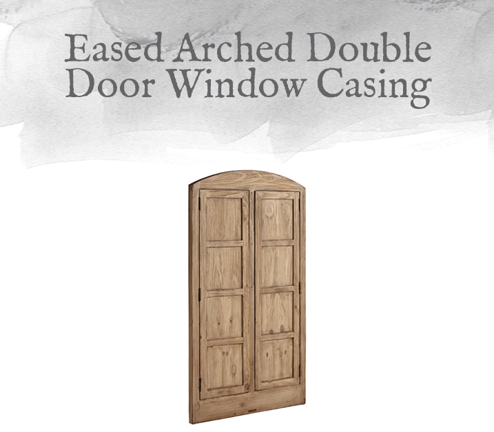 Eased Arched Double Door Window Casing
