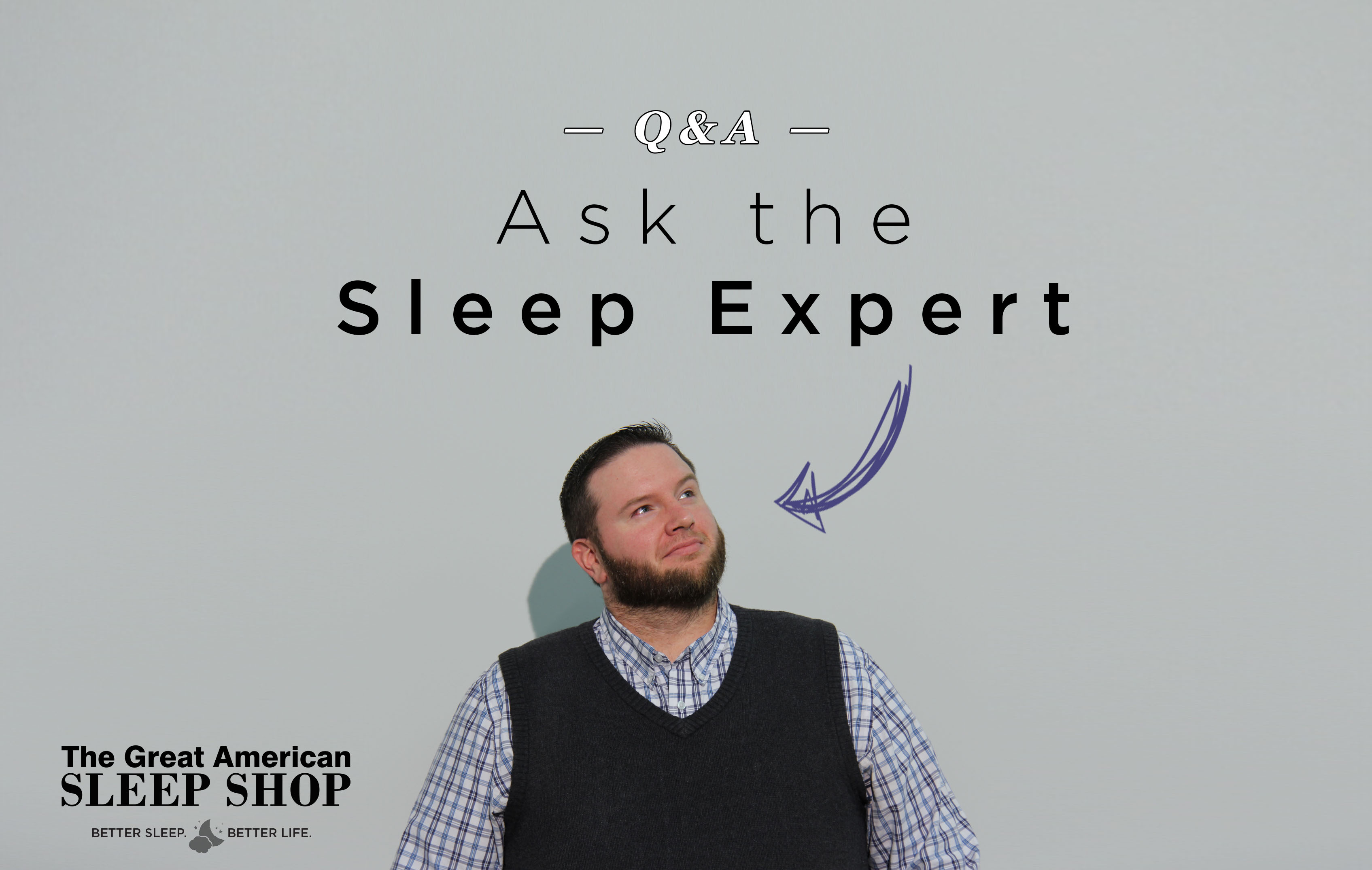 Ask the Sleep Expert #2